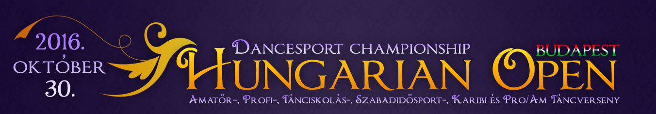 Hungarian Open Dancesport Championship 2016.10.30.